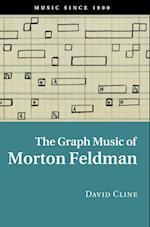 The Graph Music of Morton Feldman af David Cline