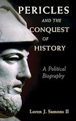 Pericles and the Conquest of History af Loren J. Samons II
