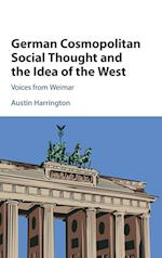 German Cosmopolitan Social Thought and the Idea of the West af Austin Harrington