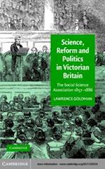 Science, Reform, and Politics in Victorian Britain