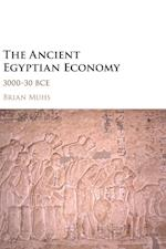 The Ancient Egyptian Economy af Brian Muhs