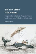 The Law of the Whale Hunt af Robert Deal