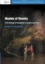 Models of Obesity (Cambridge Studies in Biological and Evolutionary Anthropolog, nr. 78)