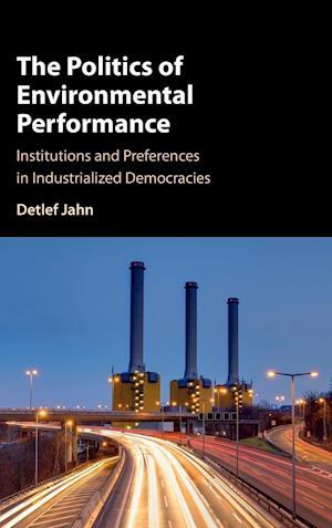 The Politics of Environmental Performance