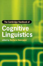The Cambridge Handbook of Cognitive Linguistics (Cambridge Handbooks in Language and Linguistics)