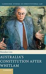 Australia's Constitution After Whitlam (Cambridge Studies in Constitutional Law, nr. 17)