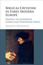 Biblical Criticism in Early Modern Europe af Grantley McDonald