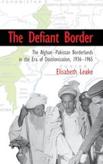 The Defiant Border (Cambridge Studies in US Foreign Relations)