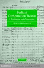Berlioz's Orchestration Treatise af Berlioz