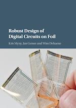 Robust Design of Digital Circuits on Foil af Kris Myny