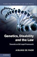 Genetics, Disability and the Law (Cambridge Disability Law and Policy Series)