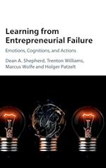 Learning from Entrepreneurial Failure af Trenton Williams, Marcus Wolfe, Dean A. Shepherd