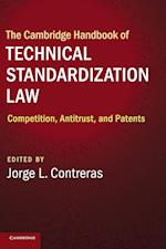 The Cambridge Handbook of Technical Standardization Law