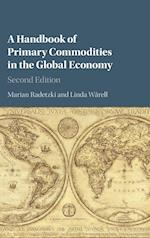 A Handbook of Primary Commodities in the Global Economy