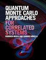 Quantum Monte Carlo Approaches for Correlated Systems