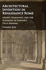 Architectural Invention in Renaissance Rome