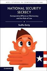 National Security Secrecy (Ascl Studies in Comparative Law)