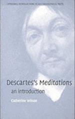 Descartes's Meditations af Catherine Wilson