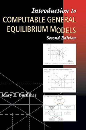 Bog, hardback Introduction to Computable General Equilibrium Models af Mary E. Burfisher