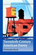 Cambridge Introduction to Twentieth-Century American Poetry af Christopher Beach