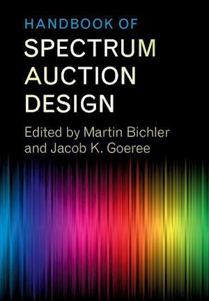 Handbook of Spectrum Auction Design