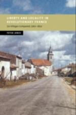 Liberty and Locality in Revolutionary France (New Studies in European History)