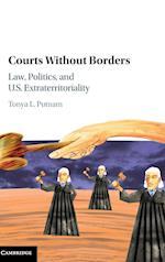 Courts Without Borders af Tonya L. Putnam