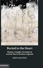 Buried in the Heart (Cambridge Studies in Law and Society)