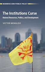 The Institutions Curse af Victor Menaldo
