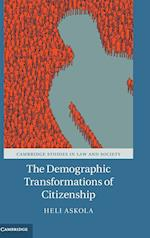 The Demographic Transformations of Citizenship af Heli Askola