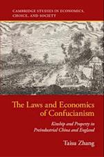 The Laws and Economics of Confucianism (Cambridge Studies in Economics Choice and Society)