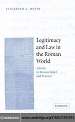 Legitimacy and Law in the Roman World