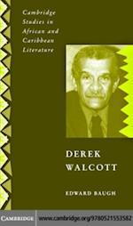 Derek Walcott af Edward Baugh