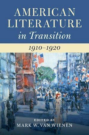 American Literature in Transition, 1910-1920
