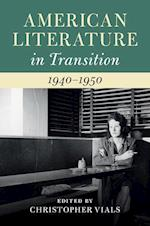 American Literature in Transition, 1940-1950 (American Literature in Transition)