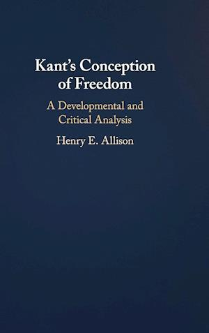 Kant's Conception of Freedom