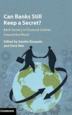 Can Banks Still Keep a Secret?