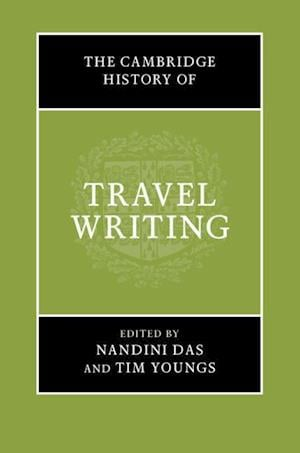 The Cambridge History of Travel Writing