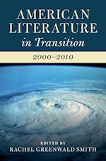American Literature in Transition, 2000-2010 (American Literature in Transition)
