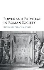Power and Privilege in Roman Society af Richard Duncan-Jones