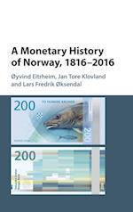 A Monetary History of Norway, 1816-2016 (Studies in Macroeconomic History)