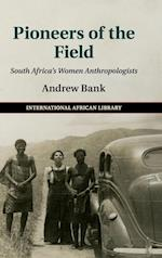 Pioneers of the Field af Andrew Bank