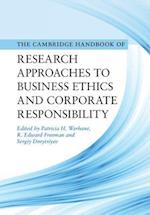 Cambridge Handbook of Research Approaches to Business Ethics and Corporate Responsibility