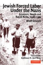 Jewish Forced Labor Under the Nazis af Wolf Gruner