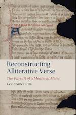 Reconstructing Alliterative Verse (Cambridge Studies in Medieval Literature, nr. 99)