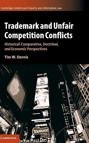 Bog, hardback Trademark and Unfair Competition Conflicts af Tim W. Dornis