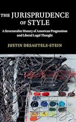 The Jurisprudence of Style (Cambridge Historical Studies in American Law and Society)