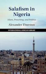 Salafism in Nigeria af Alexander Thurston