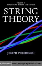 String Theory: Volume 2, Superstring Theory and Beyond