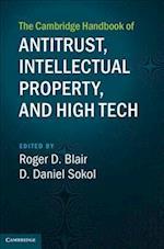 The Cambridge Handbook of Antitrust, Intellectual Property, and High Tech